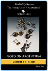 1.4-Techniques in Argentium, Vol 4:  Gold on Argentium - Two Disc Set